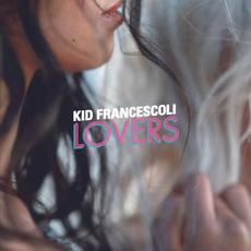 Lovers mp3 Album by Kid Francescoli
