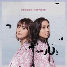 Happysad (Deluxe Edition) mp3 Album by Meg & Dia