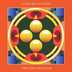 Vibrations Métalliques mp3 Album by Golden Bug & In Fields