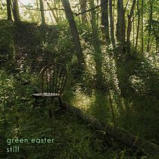 Still mp3 Album by Green Easter