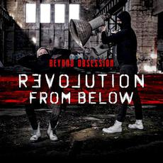 Revolution From Below mp3 Album by Beyond Obsession