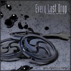 Every Last Drop mp3 Compilation by Various Artists
