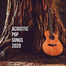 Acoustic Pop Songs 2020 mp3 Compilation by Various Artists