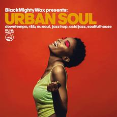 Black Mighty Wax presents: Urban Soul mp3 Compilation by Various Artists