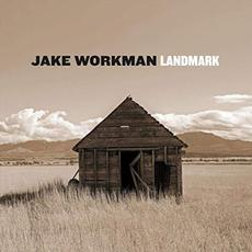 Landmark mp3 Album by Jake Workman