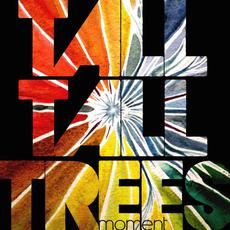 Moment mp3 Album by Tall Tall Trees