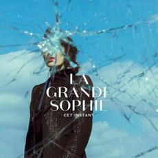 Cet Instant mp3 Album by La Grande Sophie
