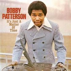 It's Just A Matter Of Time (Re-Issue) mp3 Album by Bobby Patterson