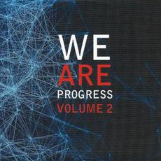 We Are Progress, Volume 2 mp3 Compilation by Various Artists