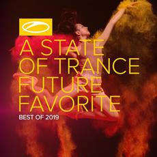 A State of Trance: Future Favorite - Best Of 2019 mp3 Compilation by Various Artists