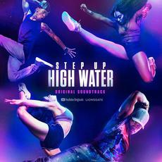 Step Up: High Water, Season 2 (Original Soundtrack) mp3 Compilation by Various Artists