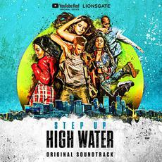 Step Up: High Water (Original Soundtrack) mp3 Compilation by Various Artists