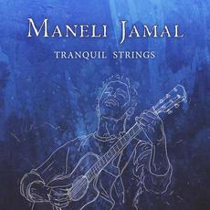 Tranquil Strings mp3 Album by Maneli Jamal