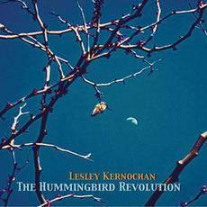 The Hummingbird Revolution mp3 Album by Lesley Kernochan