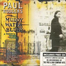 Muddy Water Blues: A Tribute to Muddy Waters (Limited Edition) mp3 Album by Paul Rodgers