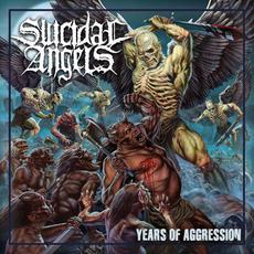 Years of Aggression mp3 Album by Suicidal Angels