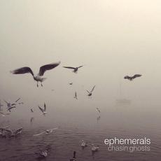 Chasin Ghosts mp3 Album by Ephemerals