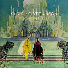 Mon héroïne mp3 Album by Kyrie Kristmanson