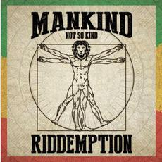 Mankind (...Not so Kind) mp3 Album by Riddemption
