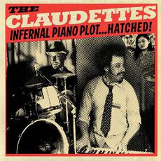 Infernal Piano Plot...Hatched! mp3 Album by The Claudettes