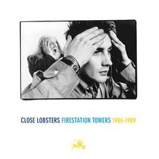 Firestation Towers: 1986- 1989 mp3 Artist Compilation by Close Lobsters