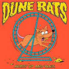 Hurry Up and Wait mp3 Album by Dune Rats