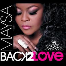 Back 2 Love mp3 Album by Maysa