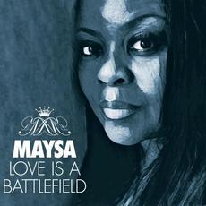 Love Is a Battlefield mp3 Album by Maysa