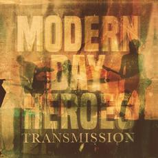 Transmission mp3 Album by Modern Day Heroes