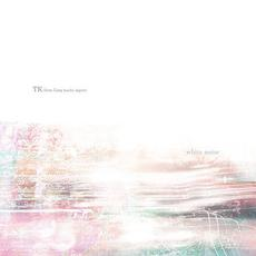 white noise mp3 Album by TK from 凛として時雨