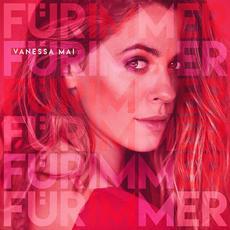 Für immer mp3 Album by Vanessa Mai