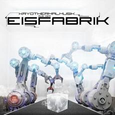 Kryothermalmusik aus der Eisfabrik mp3 Album by Eisfabrik