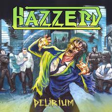 Delirium mp3 Album by Hazzerd