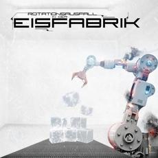 Rotationsausfall in der Eisfabrik mp3 Single by Eisfabrik