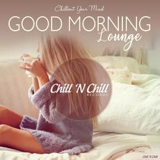 Chillout Your Mind: Good Morning Lounge mp3 Compilation by Various Artists
