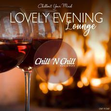 Chillout Your Mind: Lovely Evening Lounge mp3 Compilation by Various Artists