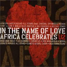 In the Name of Love: Africa Celebrates U2 mp3 Compilation by Various Artists