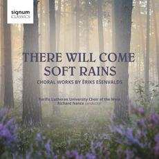There Will Come Soft Rains mp3 Album by Ēriks Ešenvalds