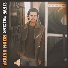 Born Ready mp3 Album by Steve Moakler