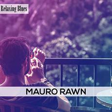 Relaxing Blues mp3 Album by Mauro Rawn