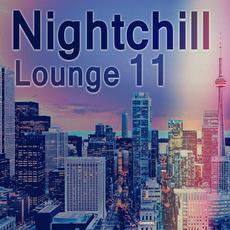 Nightchill Lounge 11 mp3 Compilation by Various Artists