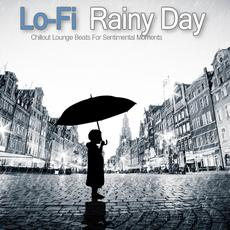 Lo-Fi Rainy Day mp3 Compilation by Various Artists