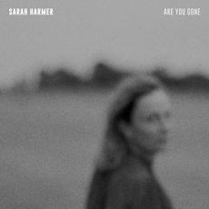 Are You Gone mp3 Album by Sarah Harmer