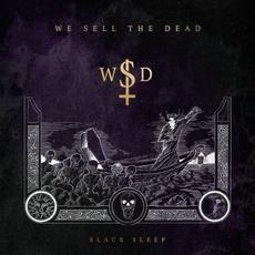 Black Sleep mp3 Album by We Sell the Dead