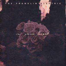 In Your Heart mp3 Album by The Franklin Electric