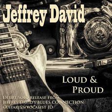 Loud & Proud mp3 Album by Jeffrey David