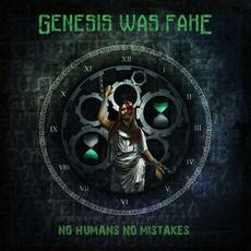 No Humans No Mistakes mp3 Album by Genesis Was Fake