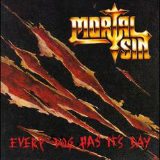 Every Dog Has It's Day mp3 Album by Mortal Sin