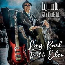 Long Road Back to Eden mp3 Album by Lightnin Rod & The Thunderbolts