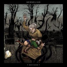 Grave Dancer mp3 Album by Bernelius